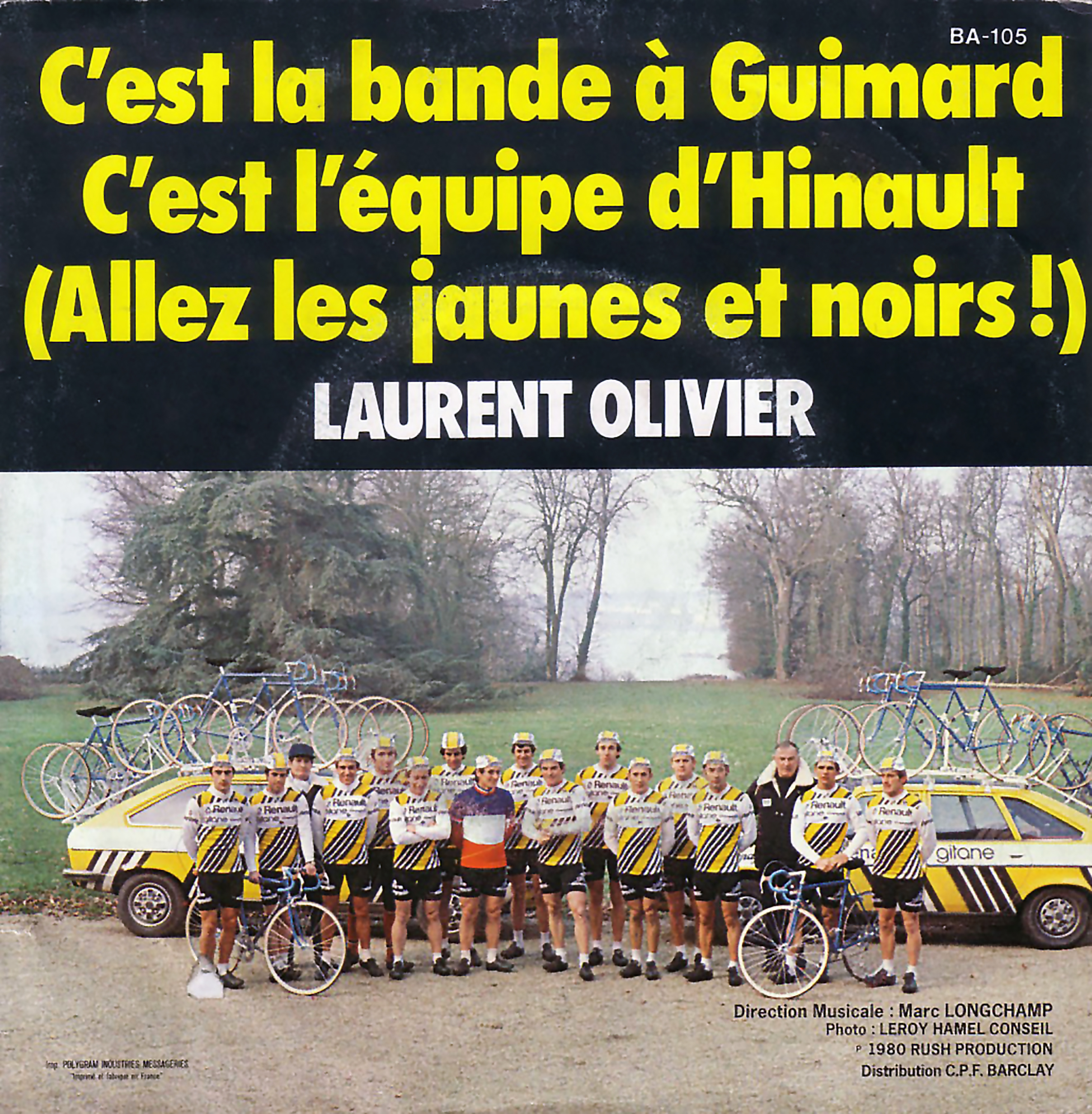 Laurent Olivier Single With the Renault Gitane Cycling Team and Bernard Hinault